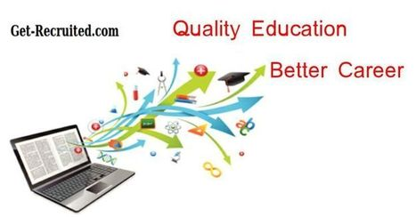 Quality Education Better Career | Online Recruitment | Scoop.it