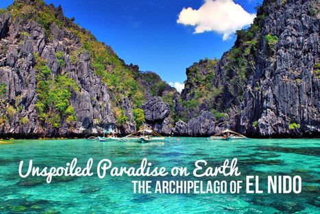 UNSPOILED PARADISE ON EARTH: THE ARCHIPELAGO OF EL NIDO (PHILIPPINES) | Hotel Representation | Scoop.it