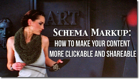 Schema Markup: How to Make Your Content More Clickable and Shareable | Google Plus and Social SEO | Scoop.it