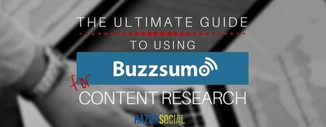 BuzzSumo: The Ultimate Guide for Content Research | Social Media | Scoop.it