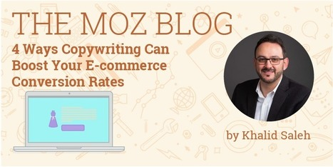 4 Ways Copywriting Can Boost Your E-commerce Conversion Rates | Social Media, SEO, Mobile, Digital Marketing | Scoop.it