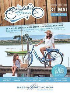 Les Bicyclettes Bleues - Bassin Arcachon | Coeur du Bassin d'Arcachon | Scoop.it