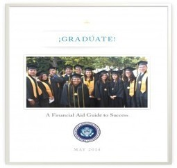¡Gradúate! Financial Aid Guide to Success | White House Initiative on Educational Excellence for Hispanics | TRENDS IN HIGHER EDUCATION | Scoop.it