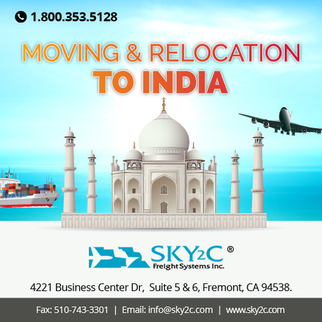 Relocation from USA to India - Sky2c Freight System   Commercial Cargo Services Fremont   Scoop.it