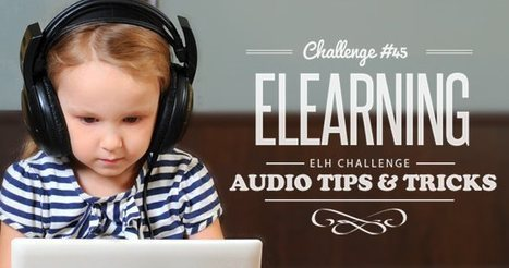 E-Learning Challenge #45: Recording Audio in Online Training - E-Learning Heroes | Pedagogia Infomacional | Scoop.it