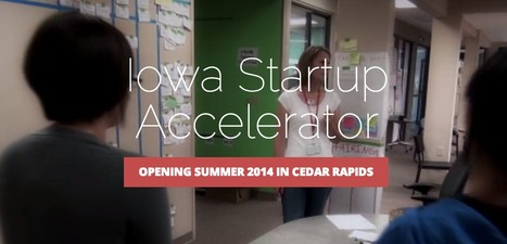 Iowa Startup Accelerator | Startup, Iowa City! | Scoop.it