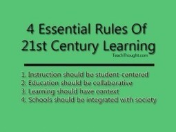 4 Essential Rules Of 21st Century Learning | EFL and ESL Techno Skills | Scoop.it