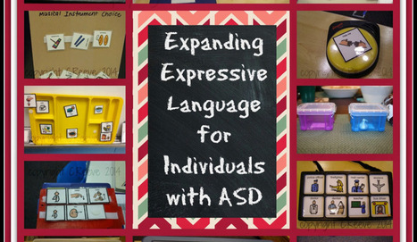 Expanding Expressive Language for Individuals with ASD - Autism Classroom Resources | AAC: Augmentative and Alternative Communication | Scoop.it