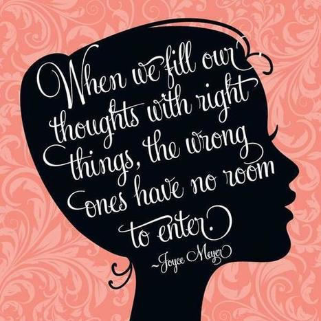 Twitter / JoyceMeyer: When we fill our thoughts with ...   Motivational Quotes & Sayings & Proverbs & Memes   Scoop.it