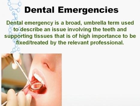 Dental Emergencies | Dental Health Service | Scoop.it