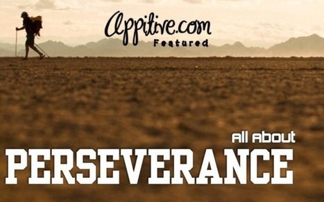All About Perseverance | Appitive.com | Scoop.it