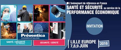 Visite du Salon Preventica Lille le 8 juin 2016 | Agenda HAINAUT DEVELOPPEMENT | Scoop.it