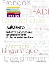Mémento | IFADEM : Initiative francophone pour la formation à distance des maîtres | Focus IFADEM | Scoop.it