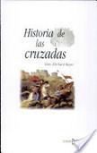 Historia de Las Cruzadas | Las Guerras Santas | Scoop.it