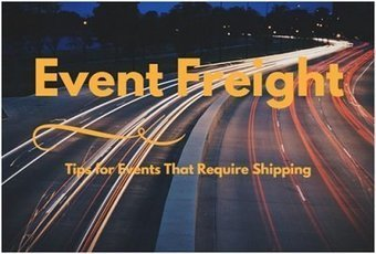 Event Freight Tips for Events That Require Shipping   Info Junkie   Scoop.it