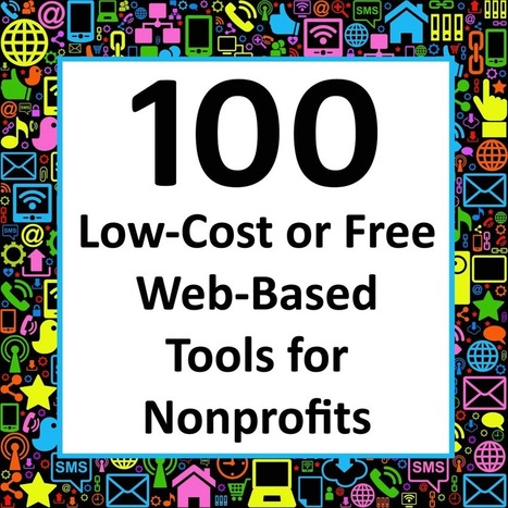 100 Low-Cost or Free Web-Based Tools for Nonprofits | Websites for Charities | Scoop.it