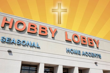 Do Corporations Believe in God? The 'Hobby Lobby' Case Has the Answer | Corporate Social Responsibility | Scoop.it