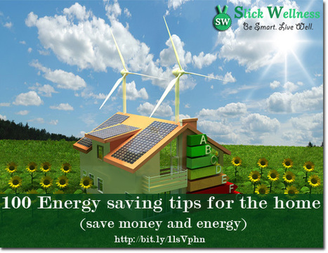 100 Energy saving tips for the home (save money and energy) | Life, Love, Personal Development and Family | Scoop.it