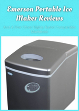 Emerson Portable Ice Maker Reviews: And A Few Other Highly Rated Comparable Machines! | Things For The Home | Scoop.it