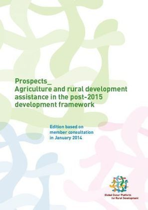 Prospects__ Agriculture and rural development assistance in the post-2015 development framework | EGFAR | NGOs in Human Rights, Peace and Development | Scoop.it