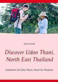 Discover Udon Thani, North East Thailand - Heinz Duthel (Buch)  – jpc | 24breakingnews.net | Scoop.it