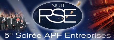 2e Nuit RSE & 5e soirée APF Entreprises | Stratégies RSE | Scoop.it