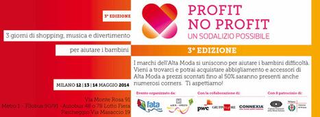 Profit No Profit - L'Alta Moda fa battere il cuore   Innovation Cloud   Scoop.it