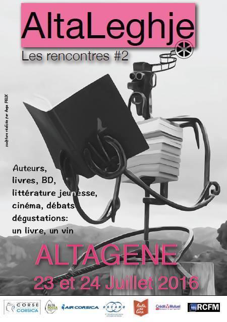 23-24 juillet 2016 :: festival de la littérature AltaLeghje rencontres #2 (Altagène, Corse-du-Sud)   TdF      Culture & Société   Scoop.it