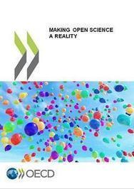 Making Open Science A Reality - report | Open Knowledge | Scoop.it