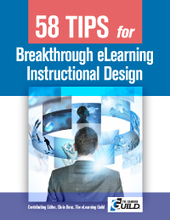 The e-Learning Guild : 58 Tips for Breakthrough e-Learning Instructional Design | Current Updates | Scoop.it