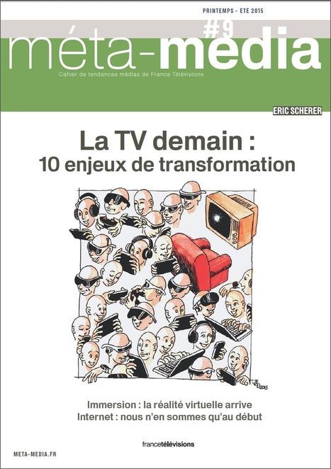 Cahier de Tendances Printemps–Eté : 10 enjeux pour la TV, 10 fiches | Brand & Com management | Scoop.it