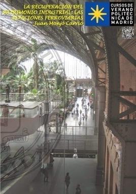 """Patrimonio Industrial Arquitectónico: Curso """"La recuperación del ...   Patrimonio Industrial Asturias   Scoop.it"""