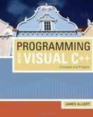 Programming with Visual C++: Concepts and Projects - Fox eBook | college books | Scoop.it