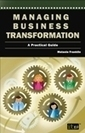 Managing Business Transformation: eBook for the Weekend | IT ... | Business change | Scoop.it