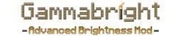 Gammabright Mod 1.8/1.7.10/1.7.2 | Minecraft Mods 1.8.1, 1.8, 1.7.10, 1.7.2, 1.6.4, 1.6.2 | Scoop.it