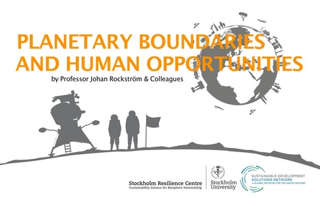 Planetary Boundaries and Human Opportunities | Zero Footprint | Scoop.it
