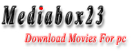 Download Movies For pc | Download Full Movies | Mediabox23.com | mediabox23 | Scoop.it