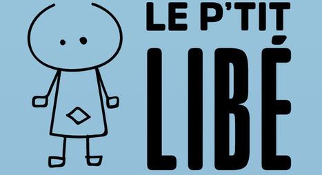 Le P'tit Libé | Au hasard | Scoop.it