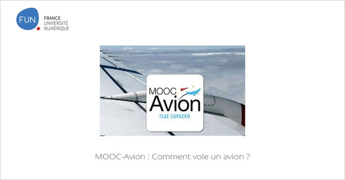 [Today] MOOC-Avion : Comment vole un avion ?  | MOOC Francophone | Scoop.it
