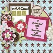 5 PrAACtical Skills to Teach New AAC Facilitators | AAC | Scoop.it