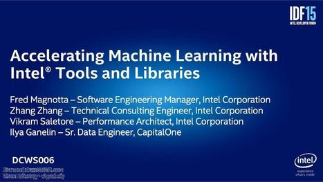 Accelerating Machine Learning with Intel Tools and Libraries | wesrch | Scoop.it