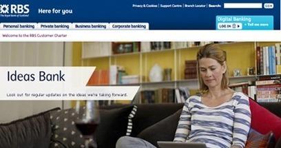 C'est pas mon idée !: RBS sollicite les idées de ses clients | Veille et Prospective | Scoop.it