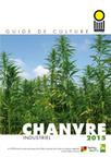 Guide de culture chanvre industriel 2015 - CETIOM   Chimie verte et agroécologie   Scoop.it