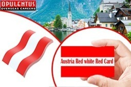 Austria Red White Red Card, a Flexible Immigration Model | OpulentusReview | Scoop.it