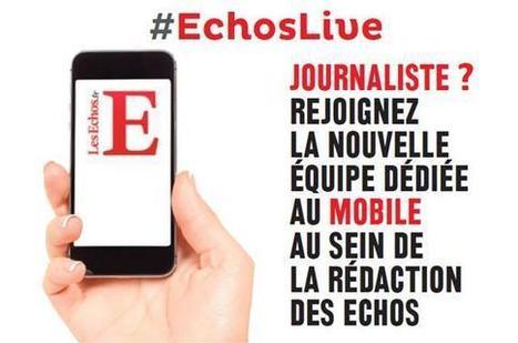 Une équipe dédiée au mobile aux «Echos»   DocPresseESJ   Scoop.it