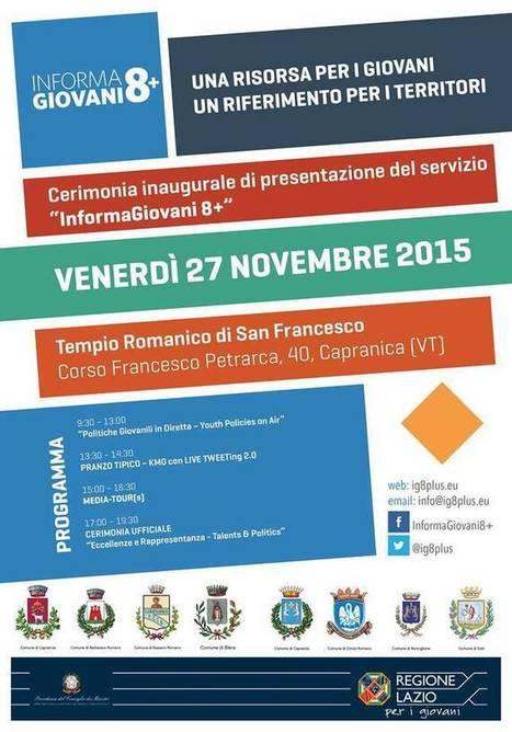 Inaugurazione Informagiovani 8+: Capranica 27 Novembre 2015 - MyTuscia   Informagiovani, buone idee   Scoop.it