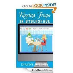 Amazon.com: Kissing Frogs in Cyberspace (one) eBook: Dianne Sweeney: Kindle Store | sociology of the Web | Scoop.it