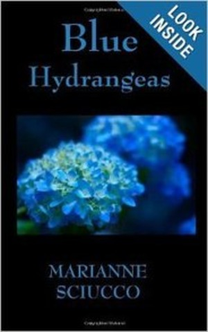 """""""Blue Hydrangeas"""" by Marianne Sciucco :book review 
