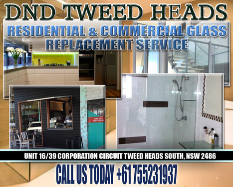 The Efficient Glass Repair Service That Wins Customers in Tweedheads | Tweed Coast Marketing News | Scoop.it