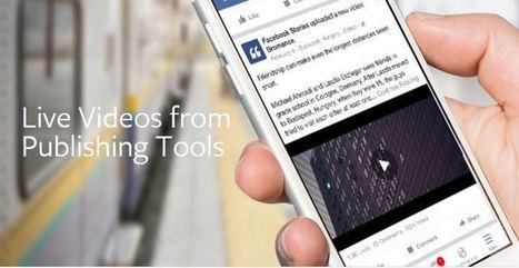 Comment planifier une vidéo en direct sur Facebook Live | Contenus vidéo sur internet : de la puissance à l'exigence | Scoop.it